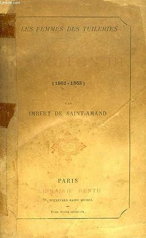NAPOLEON III, 1862-1863: SAINT-AMAND IMBERT DE