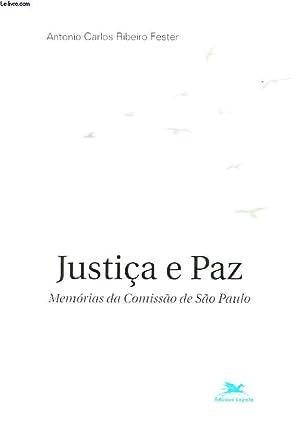 JUSTICIA Y PAZ. MEMORIAS DA COMISSAO DE SAO PAULO.: ANTONIO CARLOS RIBEIRO FESTER