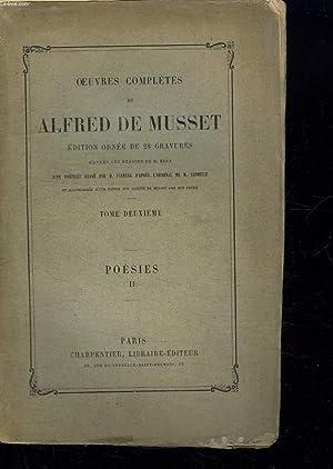 OEUVRES COMPLETES DE ALFRED DE MUSSET. TOME 2. POESIES II. MANQUE DES GRAVURES.: ALFRED DE MUSSET