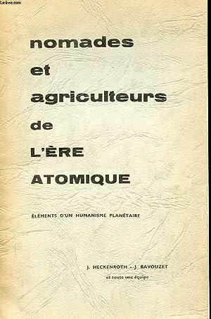 NOMADES ET AGRICULTEURS DE L'ERE ATOMIQUE. ELEMENTS: ABBE JEAN HECKENROTH