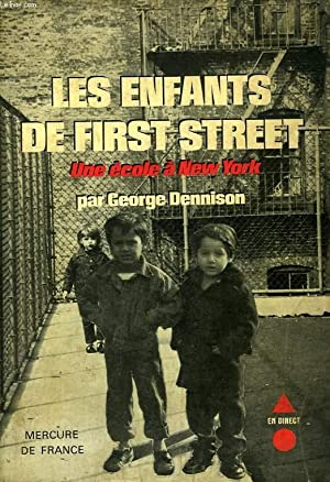 LES ENFANTS DE FIRST STREET, UNE ECOLE A NEW YORK: DENNISON GEORGE