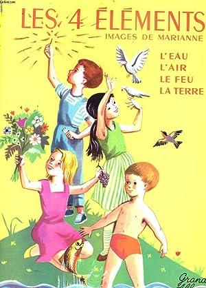 LES 4 ELEMENTS. L'EAU, L'AIR, LE FEU, LA TERRE.: COLLECTIF