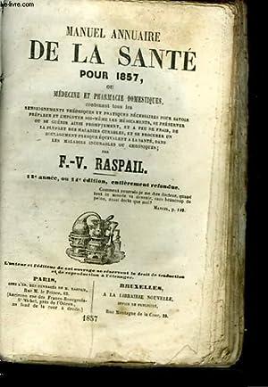 MANUEL ANNUAIRE DE LA SANTE POUR 1857: F.-V. RASPAIL