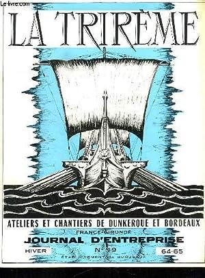 LA TRIREME FORGES ET CHANTIERS DE LA GIRONDE. N° 19. HIVER 1964 - 65. SOMMAIRE: LE DEPARTEMENT ...