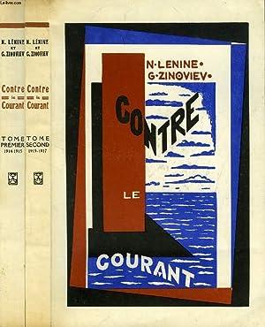 CONTRE LE COURANT, 2 TOMES: LENINE N., ZINOVIEV G.