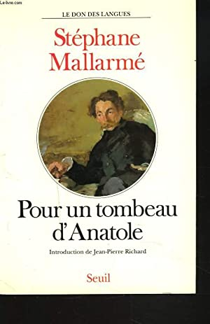 POUR UN TOMBEAU D'ANATOLE: STEPHANE MALLARME