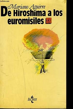 DE HIROSHIMAS A LOS EUROMISILES: MARIANO AGUIRRE