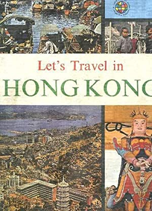 LET'S TRAVEL IN HONG KONG - TEXTE: GEIS DARLEN