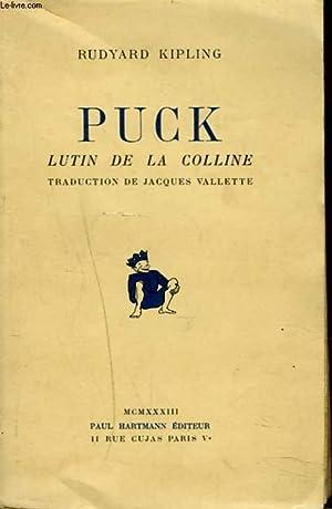 PUCK. LE LUTIN DE LA COLLINE: RUDYARD KIPLING