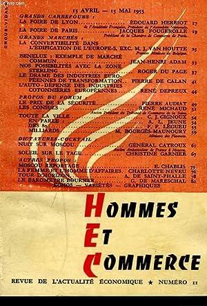 HOMMES ET COMMERCE, REVUE DE L'ACTUALITE ECONOMIQUE N°11, 15 AVRIL-15 MAI 1953. LA FOIRE ...