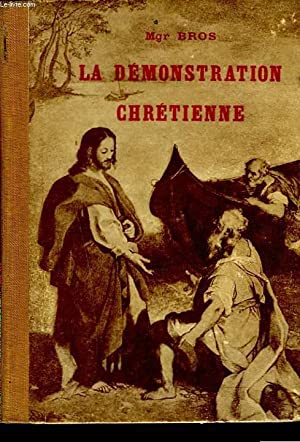 LA DEMONSTRATION CHRETIENNE: MONSEIGNEUR BROS