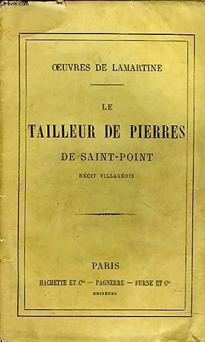 OEUVRES. LE TAILLEUR DE PIERRE DE SAINT-POINT.: LAMARTINE.