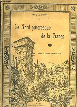 LE NORD PITTORESQUE DE LA FRANCE: CONS Henri