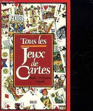 TOUS LES JEUX DE CARTES. REGLES , TECHNIQUES ET CONSEILS.: LOHEAC AMMOUN FRANK.