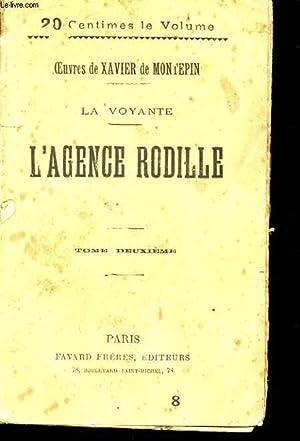 LA VOYANTE. L'AGENCE RODILLE. TOME 2: DE MONTEPIN XAVIER