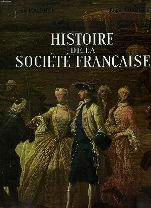 HISTOIRE DE LA SOCIETE FRANCAISE: LOUIS ALPHEN, ROGER DOUCET