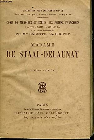 MADAME DE STAAL-DELAUNAY: Mme CARETTE, NEE BOUVET