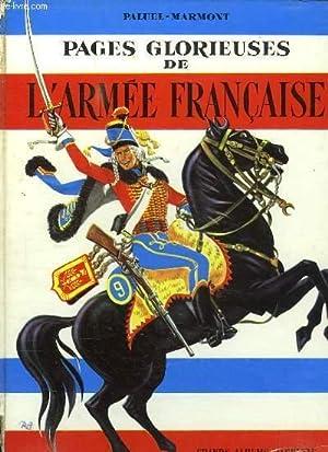 PAGES GLORIEUSES DE L ARMEE FRANCAISE.: PALUEL MARMONT.