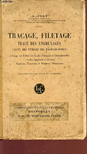 TRACAGE, FILETAGE - TRACE DES ENGRANAGES -: FIAT A.