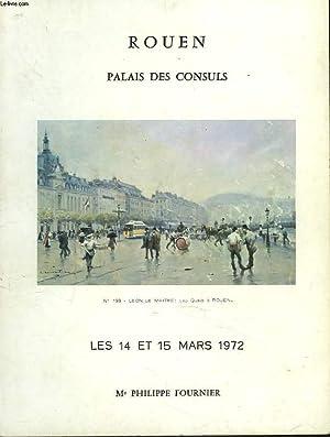 ROUEN. PALAIS DES CONSULS. LES 14 ET 15 MARS 1972. VENTES AUX ENCHERES PUBLIQUES : OBJETS D'...