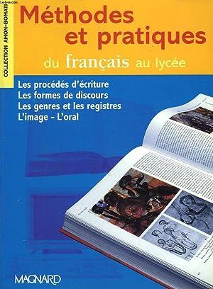 METHODES ET PRATIQUES DU FRANCAIS AU LYCEE.: E. AMON, Y.