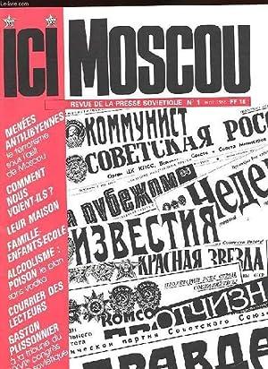 ICI MOSCOU. REVUE DE LA PRESSE SOVIETIQUE: COLLECTION