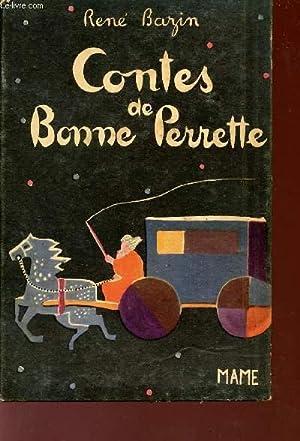 CONTES DE BONNE PERRETTE.: BAZIN RENE
