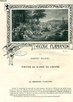 REVUE DE PARIS (EXTRAIT), VISITES AU LOUVRE: L'ECOLE FLAMANDE / L'EXPOSITION DE 1900...
