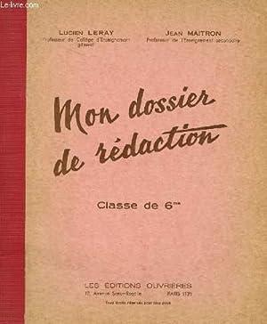 MON DOSSIER DE REDACTION - CLASSE DE: LERAY LUCIEN ET