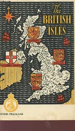 THE BRITISH ISLES - LES ILES BRITANNIQUES.: COLLECTIF