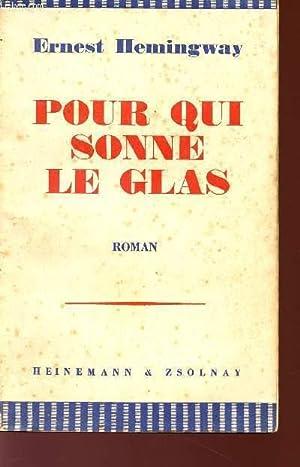 POUR QUI SONNE LE GLAS.: HEMINGWAY ERNEST