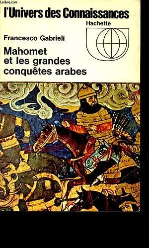 L'UNIVERS DES CONNAISSANCES - MAHOMET ET LES: FRANCESCO GABRIELI