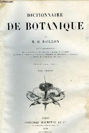 DICTIONNAIRE DE BOTANIQUE - VOL. 1 - 5 PLANCHES COULEURS: BAILLON M.H.