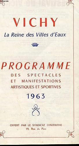 VICHY LA REINE DES VILLES D'EAUX - PROGRAMME DES SPECTACLES ET MANIFESTATIONS ARTISTIQUES ET ...