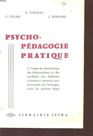 PSYCHO-PEDAGOGIE PRATIQUE - A L'USAGE DES INSTITUTEURS,: TORAILLE R. -