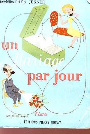 UN MARIAGE PAR JOUR.: JENNER HEATHER