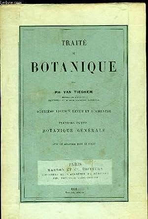 TRAITE DE BOTANIQUE - 2 VOLUMES: VAN TIEGHEM PH.