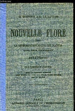 NOUVELLE FLORE POUR LA DETERMINATION FACILE DES PLANTES SANS MOTS TECHNIQUES: BONNIER GASTON / ...