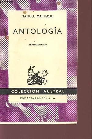 ANTOLOGIA - COLECCION AUSTRAL.: MACHADO MANUEL