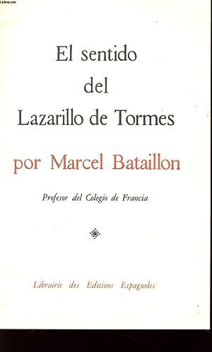 EL SENTIDO DEL LAZARILLO DE TORMES.: BATAILLON MARCEL