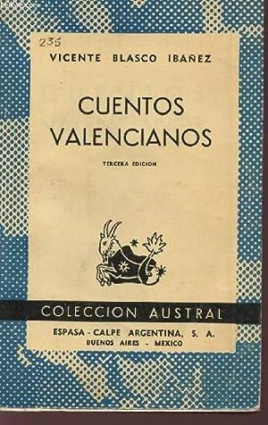 CUENTOS VALENCIANOS - TERCERA EDICION - COLECCION: BLASCO IBANES VICENTE