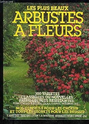 Arbustes de brosse abebooks - L ami des jardins et de la maison ...