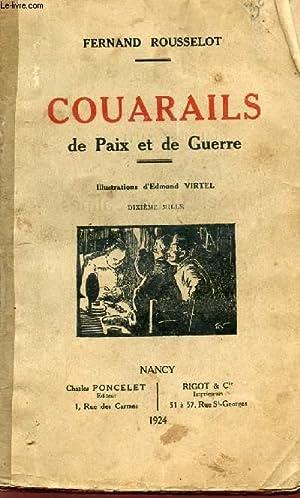 COUARAILS - DE PAIX ET DE GUERRE -.: ROUSSELOT FERNAND
