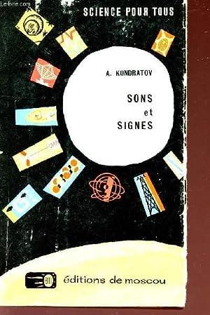 """SONS ET SIGNES - COLLECTION """"SCIENCE POUR TOUS"""".: KONDRATOV A."""