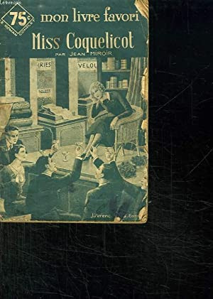 MISS COQUELICOT.: MIROIR JEAN.