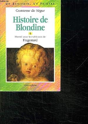 HISTOIRE DE BLONDINE. TOME 1.: LA COMTESSE DE