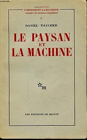 LE PAYSAN ET LA MACHINE: DANIEL FAUCHER