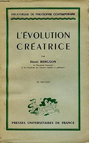 L EVOLUTION CREATRICE: HENRI BERGSON