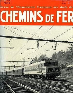 CHEMINS DE FER, N° 279, 1969-6, REVUE DE L'ASSOCIATION FRANCAISE DES AMIS DES CHEMINS DE ...