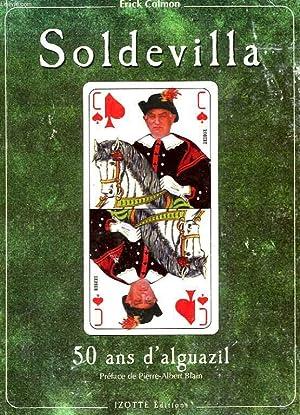 SOLDEVILLA. 50 ANS D'ALGUAZIL: ERICK COLMON
